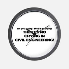 There's No Crying in Civil Engineering Wall Clock