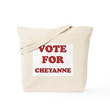 Vote for CHEYANNE Tote Bag