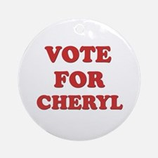 Vote for CHERYL Ornament (Round)