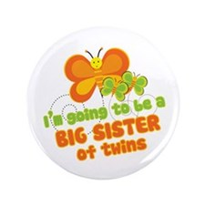 """Butterfly Big Sister Twins 3.5"""" Button"""