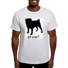 Got Pugs? T-Shirt