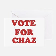 Vote for CHAZ Greeting Card