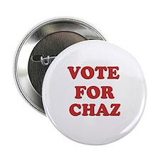 """Vote for CHAZ 2.25"""" Button"""
