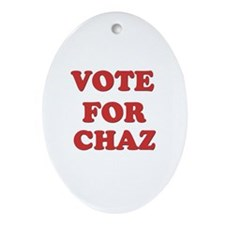 Vote for CHAZ Oval Ornament