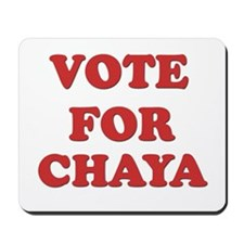 Vote for CHAYA Mousepad