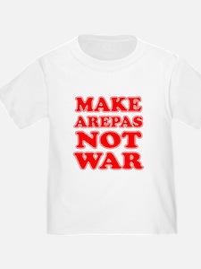 Make Arepas Not War T-Shirt