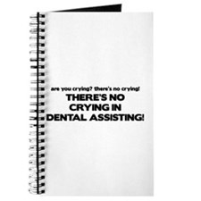 There's No Crying Dental Assting Journal