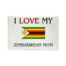 I Love My Zimbabwean Mom Rectangle Magnet