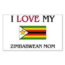 I Love My Zimbabwean Mom Rectangle Decal