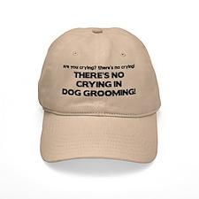There's No Crying Dog Grooming Baseball Cap