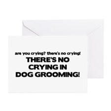 There's No Crying Dog Grooming Greeting Cards (Pk