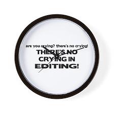There's No Crying Editing Wall Clock