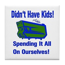 Spending Our Inheritance Tile Coaster