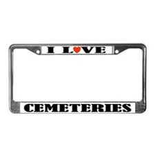 I Love Cemeteries License Plate Frame