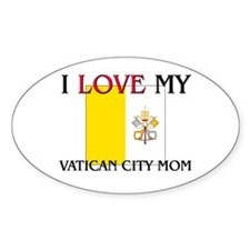 I Love My Vatican City Mom Oval Decal