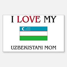 I Love My Uzbekistani Mom Rectangle Decal