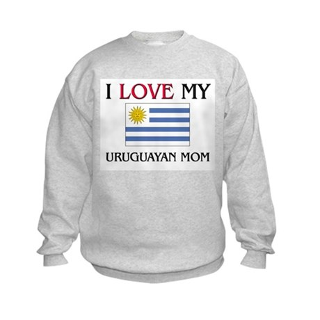 I Love My Uruguayan Mom Kids Sweatshirt