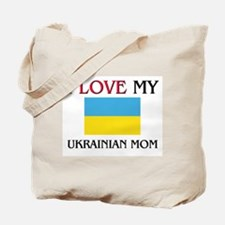 I Love My Ukrainian Mom Tote Bag