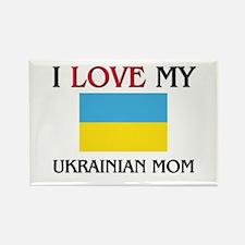 I Love My Ukrainian Mom Rectangle Magnet