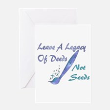 Deeds Not Seeds Greeting Card