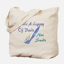 Deeds Not Seeds Tote Bag