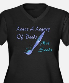 Deeds Not Seeds Women's Plus Size V-Neck Dark T-Sh