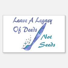 Deeds Not Seeds Rectangle Decal
