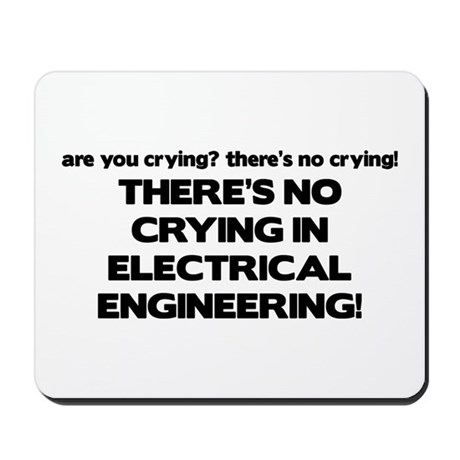 There's No Crying EE Mousepad