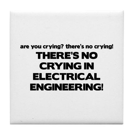 There's No Crying EE Tile Coaster
