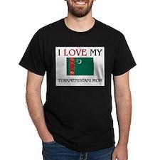 I Love My Turkmenistani Mom T-Shirt