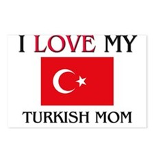 I Love My Turkish Mom Postcards (Package of 8)