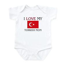 I Love My Turkish Mom Infant Bodysuit