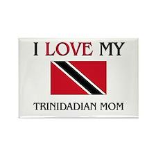 I Love My Trinidadian Mom Rectangle Magnet