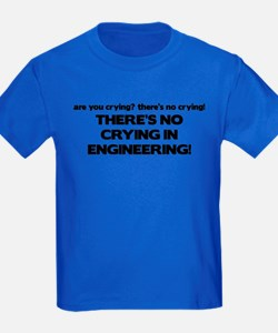 There's No Crying Engineering T