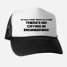 There's No Crying Engineering Trucker Hat