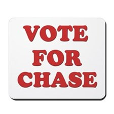 Vote for CHASE Mousepad