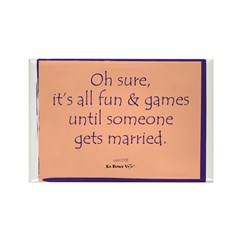 It's All Fun & Games Rectangle Magnet (100 pac