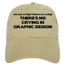 There's No Crying Graphic Design Baseball Cap