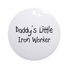 Daddy's Little Iron Worker Ornament (Round)