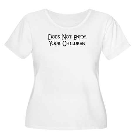 Does Not Enjoy Your Children Women's Plus Size Sco