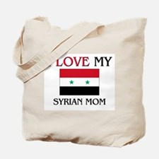 I Love My Syrian Mom Tote Bag