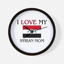 I Love My Syrian Mom Wall Clock