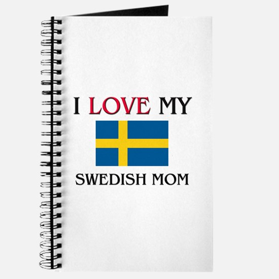I Love My Swedish Mom Journal