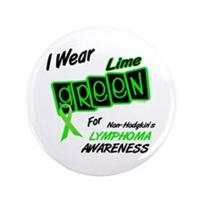 """I Wear Lime Green For Awareness 8 3.5"""" Button"""