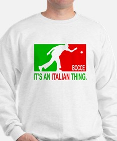"""Bocce Thing"" Sweatshirt"