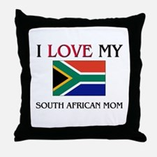 I Love My South African Mom Throw Pillow