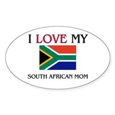 I Love My South African Mom Oval Decal