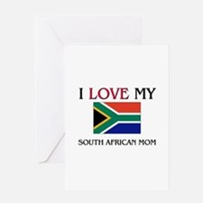 I Love My South African Mom Greeting Card