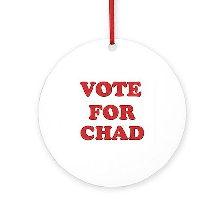 Vote for CHAD Ornament (Round)