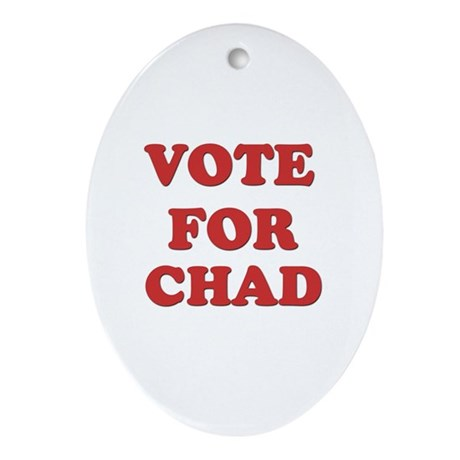 Vote for CHAD Oval Ornament